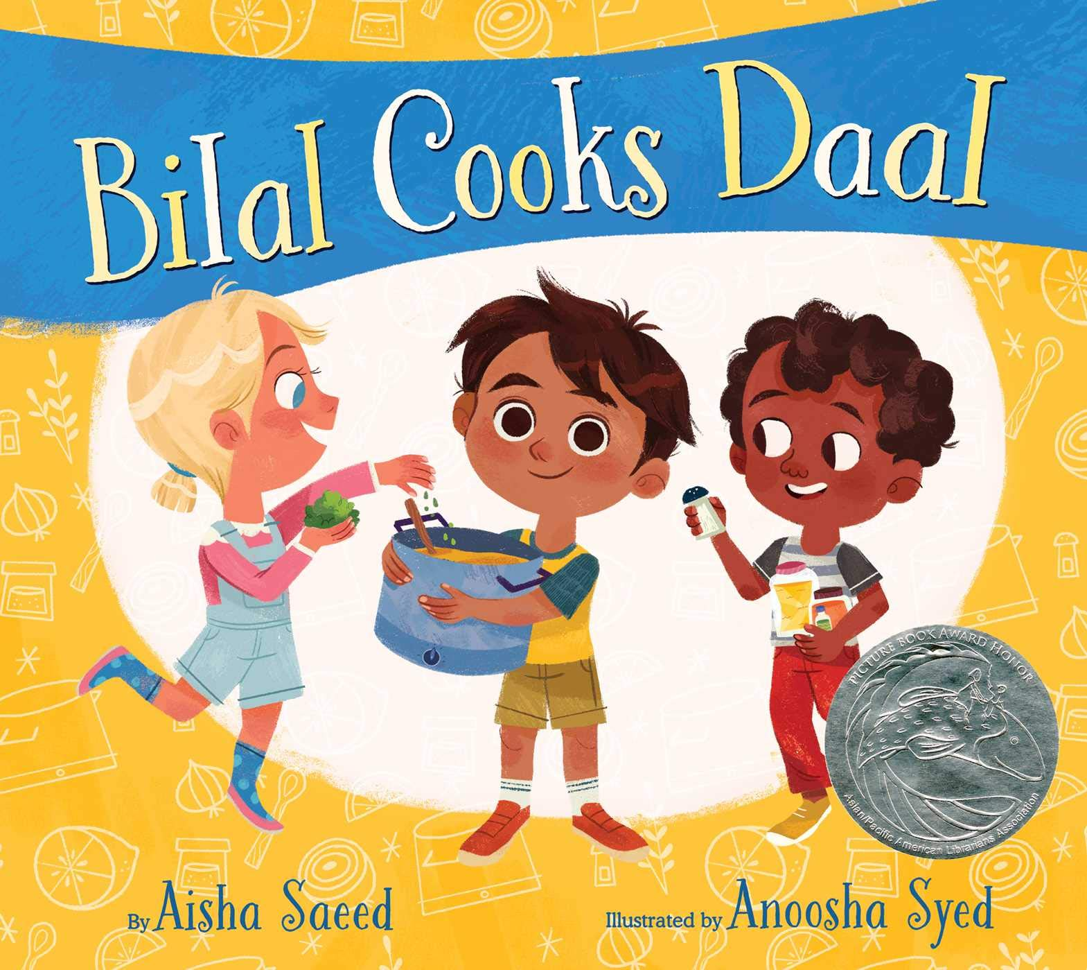 Bilal Cooks Daal by Aisha Saeed