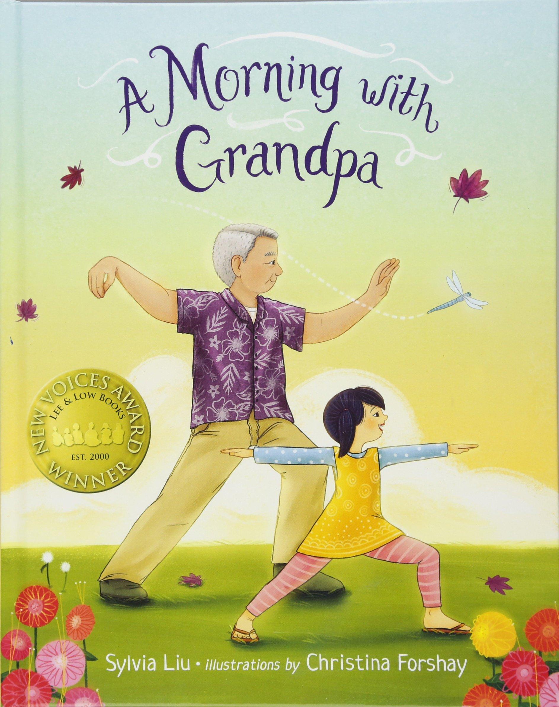 A Morning with Grandpa by Sylvia Liu