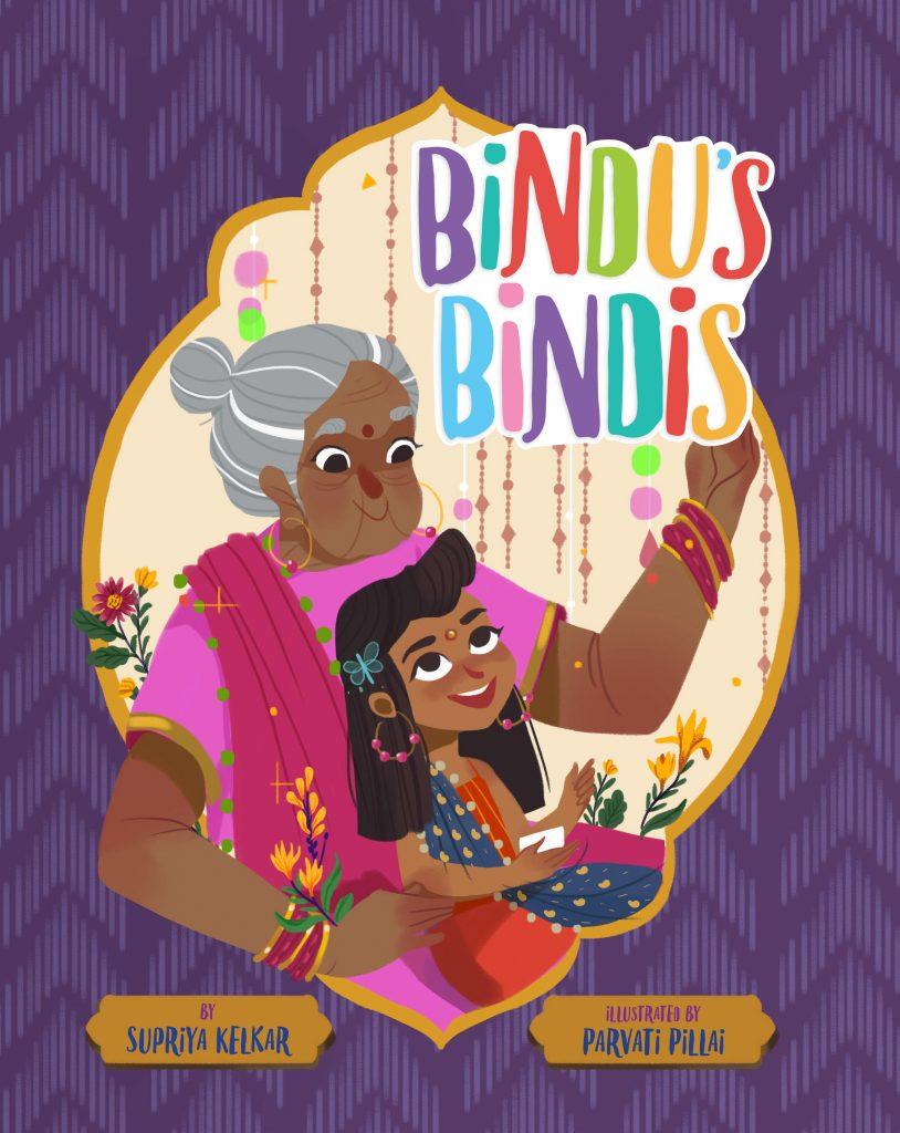 Bindu's Bindi by Supriya Kelkar